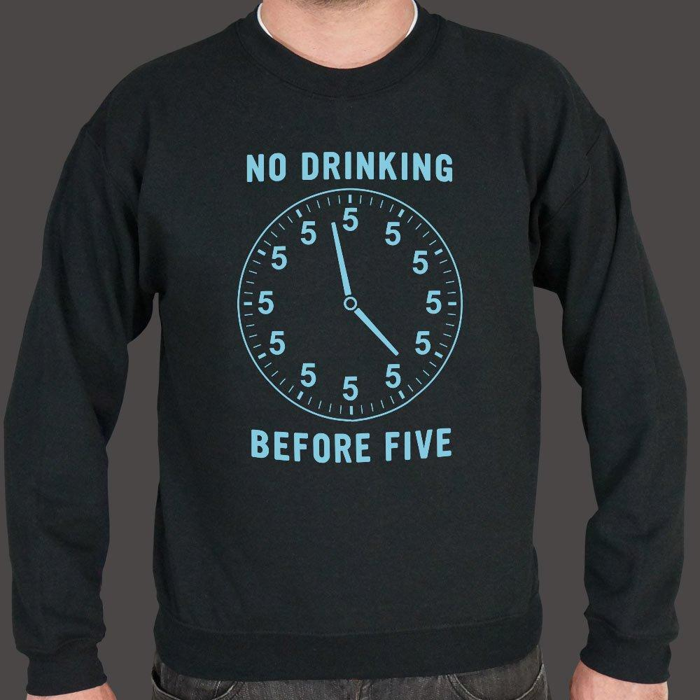 No Drinking Before Five Sweater (Mens) Sweatshirt US Drop Ship Small Black