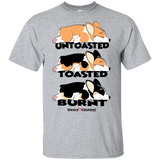Untoasted, Toasted, Burnt (Front Only)