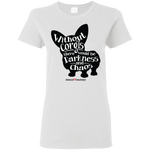 Without Corgis (Front Only) Ladies Tee