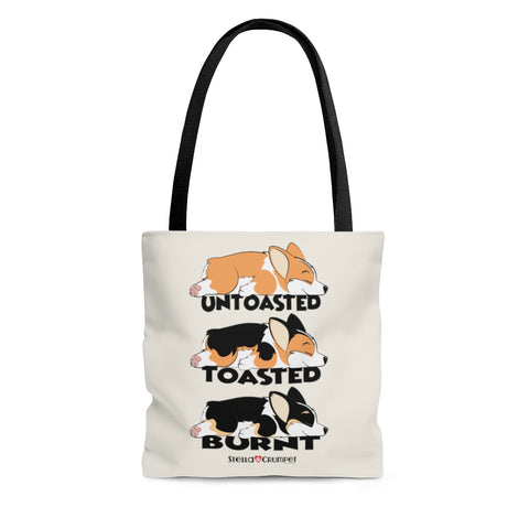 Untoasted, Toasted, Burnt Tote Bag