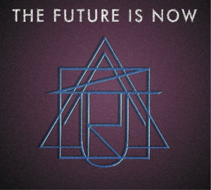 THE FUTURE IS NOW - AS YOU ARE **DIGITAL DOWNLOAD