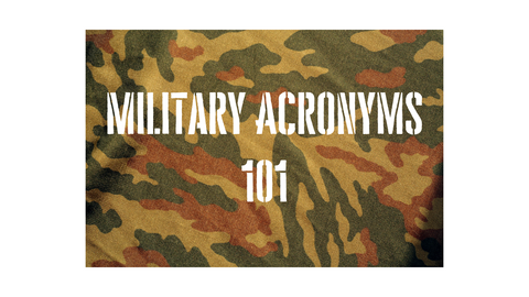SBIR GUIDE Military Acronyms 101