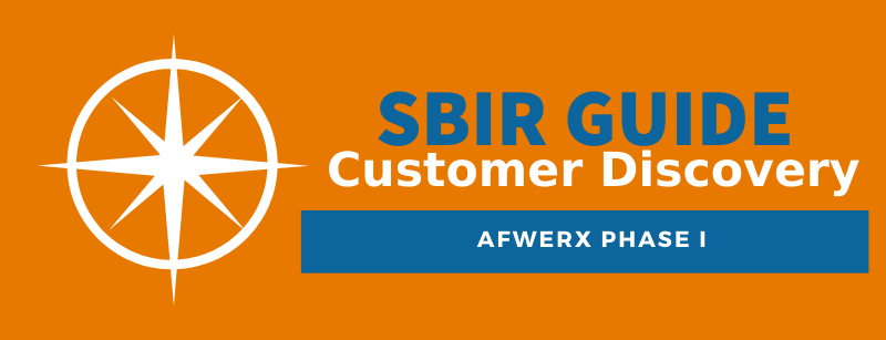AFWERX Phase I Customer Discovery - SBIR Guide