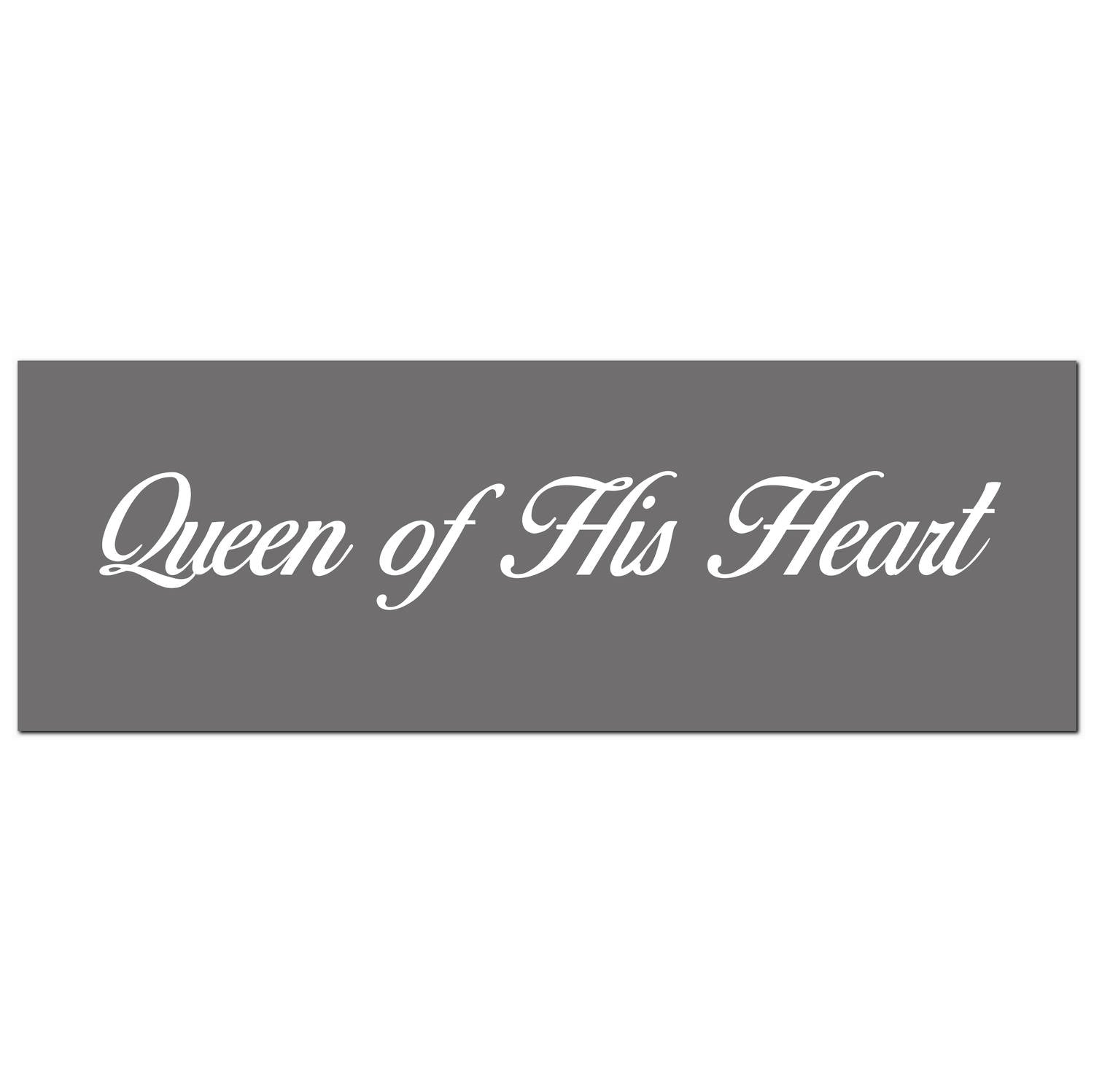 Queen Of His Heart Silver Foil Plaque