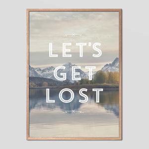 Let's Get Lost - Faunascapes Landscape Quote