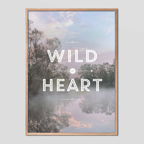 Wild At Heart - Faunascapes Landscape Quote