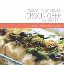 Load image into Gallery viewer, Crock-tober Volume 1&2: 20 Slow Cooker Recipes in 20 Days ~ Spiral-Bound Cookbook