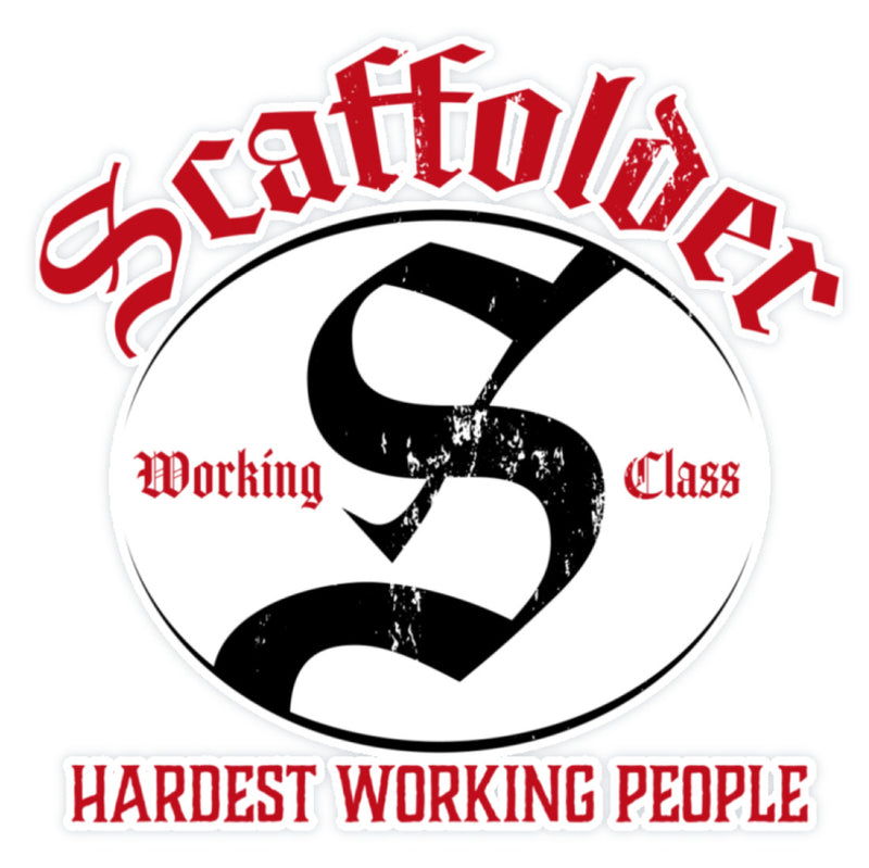 Scaffolder Hardest Working People  - Sticker €2.95 Gerüstbauer - Shop >>