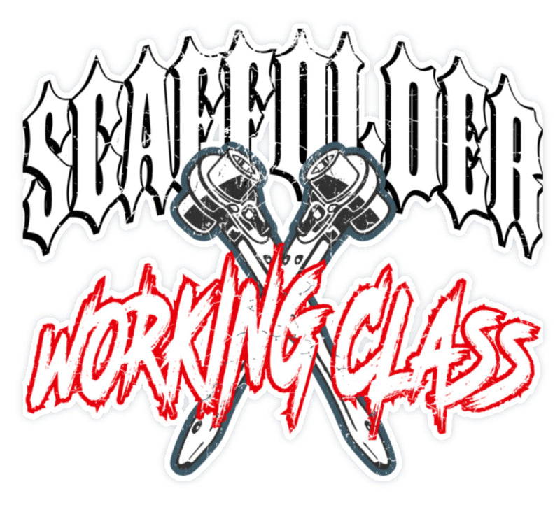 Scaffolder Working Class  - Sticker €4.95 Gerüstbauer - Shop >>