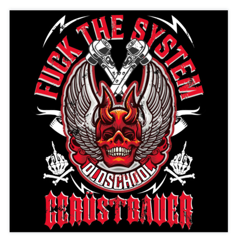 Fuck the System   - Sticker €2.95 Gerüstbauer - Shop >>