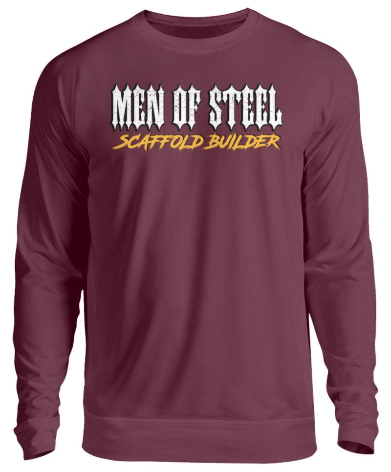 MEN OF STEEL / Scaffold Builder  - Unisex Pullover €32.95 Gerüstbauer - Shop >>