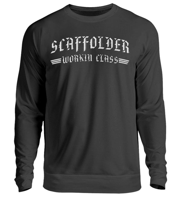 Scaffolder Working Class  - Gerüstbauer Sweatshirt mit Stick