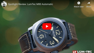 5 MINUTE WATCH REVIEW: LÜM-TEC M80