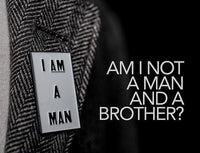 I AM A MAN - Soft Enamel Pin