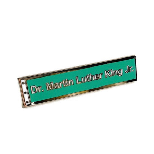 MLK Street Sign - Hard Enamel Pin
