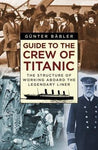 GUIDE TO THE TITANIC CREW
