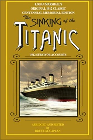 SINKING OF TITANIC BY: BRUCE CAPLAN
