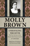 UNRAVELING THE MYTH MOLLY BROWN