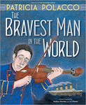 BOOK BRAVIST MAN IN THE WORLD BASED ON WALLACE HARTLEY
