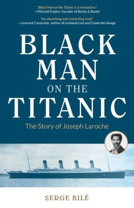 BLACK MAN ON TITANIC : STORY OF JOSEPH LAROCHE