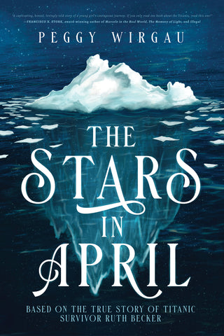THE STARS IN APRIL BY:  PEGGY WIRGAU