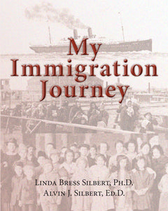 My Immigration Journey - Learning About Your Own History
