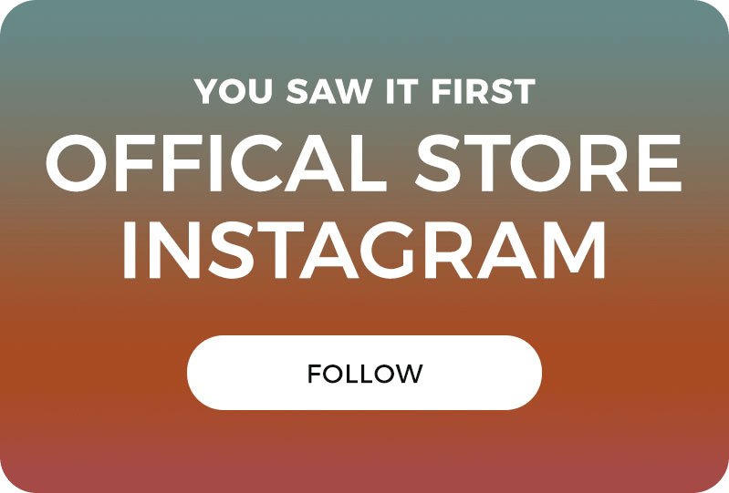 You Saw It First. Official Instagram Store.