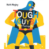 Tough Guys by Keith Negley
