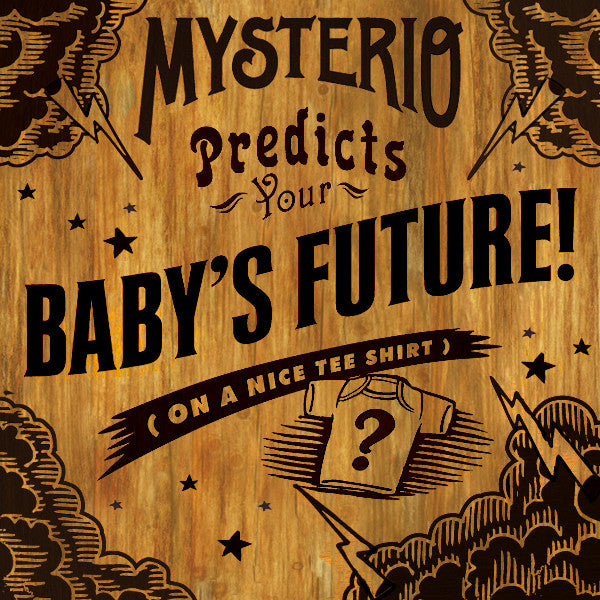 Mysterio Predicts Tshirt For Babies From WryBaby
