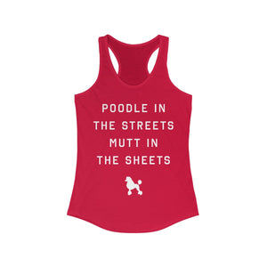 Poodle In The Streets - Basic Betch Tees