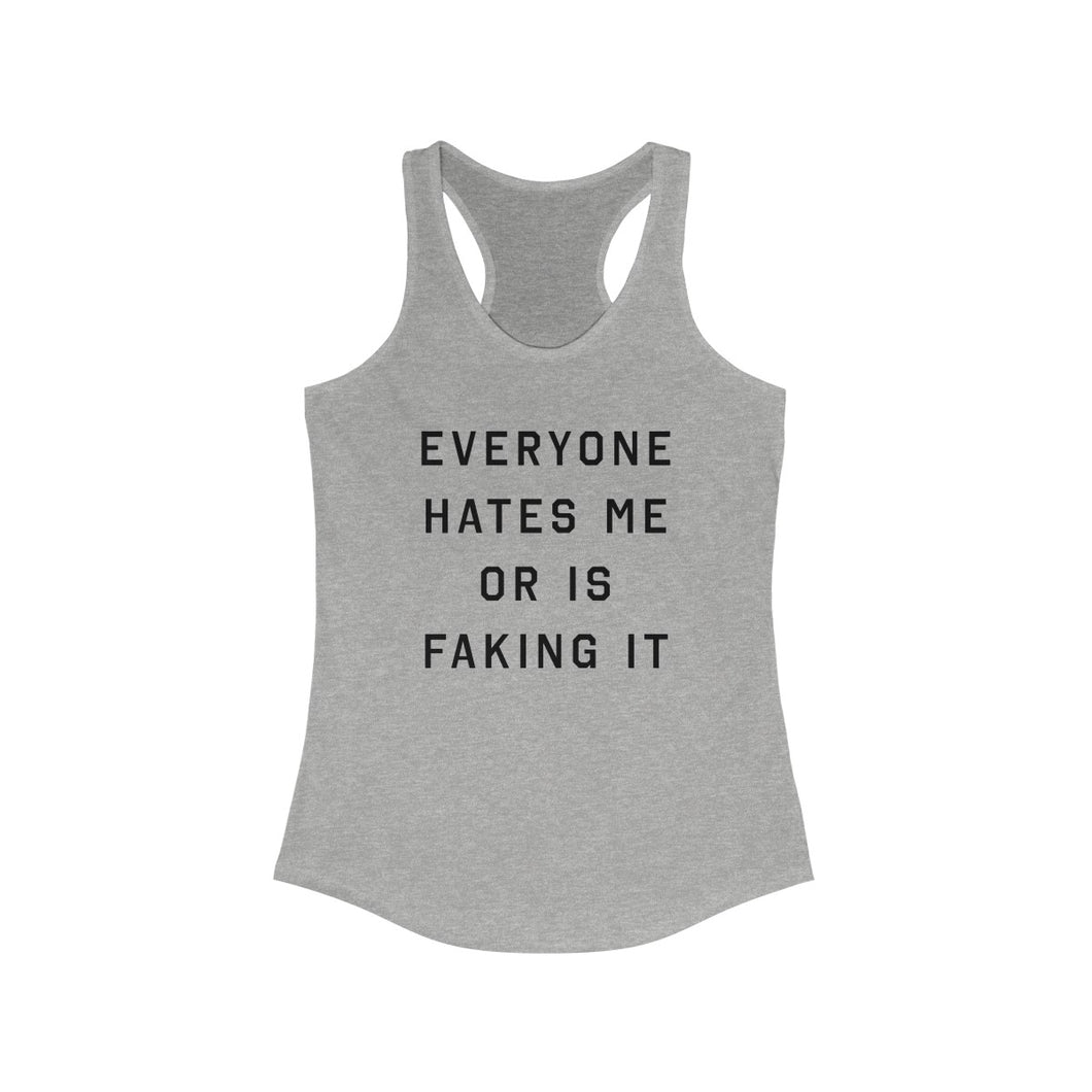 Everyone Hates Me - Basic Betch Tees