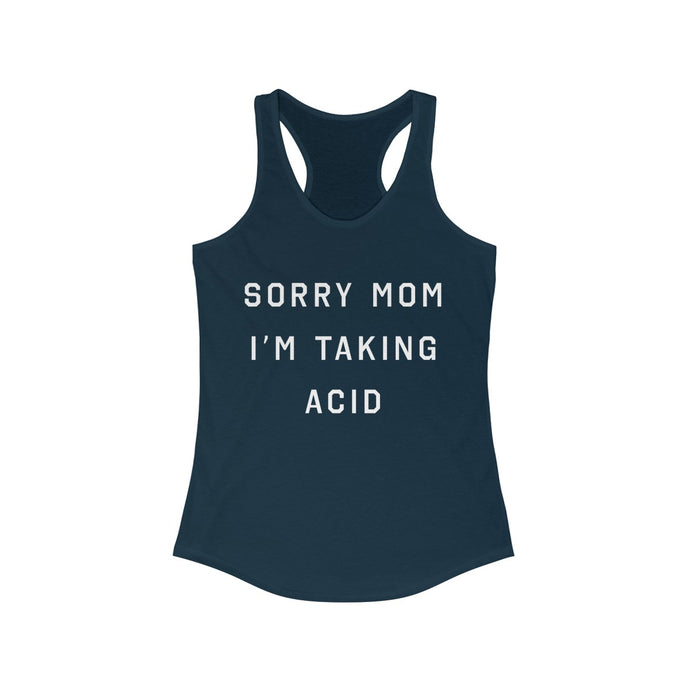 Sorry Mom - Basic Betch Tees