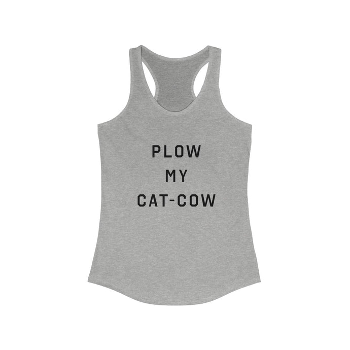 Plow my Cat Cow - Basic Betch Tees