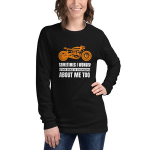 Sometimes I Wonder if My Bike is Thinking About Me - Biker Long Sleeve Shirt - Black, City Radical, Biker Store