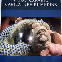 1903534 - Woodcarving Caricature Pumpkins Book, bigfoot-carving-tools, book, woodcarving, holiday