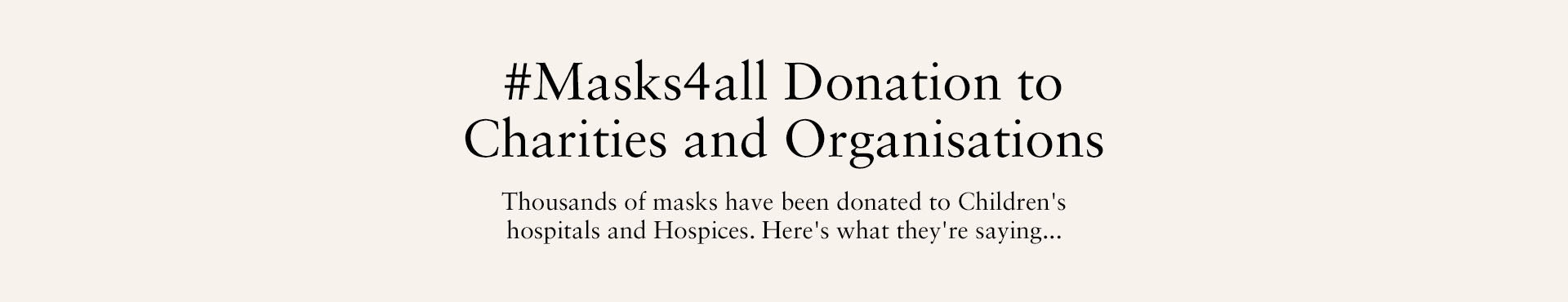 #Masks4all Donation to Charities and Organisations