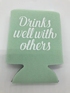 Drinks Well With Others Can Cover