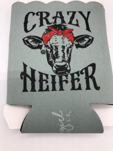 Crazy Heifer Can Cover