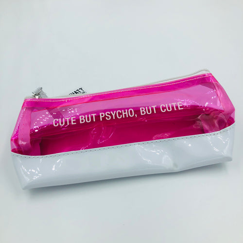 Cute But Psycho Pencil/Makeup Bag