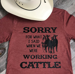 When We Were Working Cattle Graphic Tee