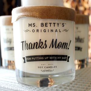 Ms Betty's Thanks Mom Soy Candle