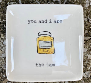 """you and i are the jam"" catch-all"