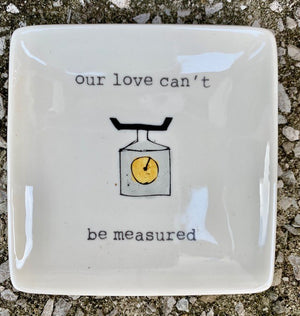 """our love can't be measured"" catch-all"