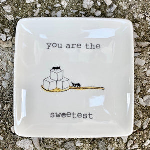 """you are the sweetest"" catch-all"