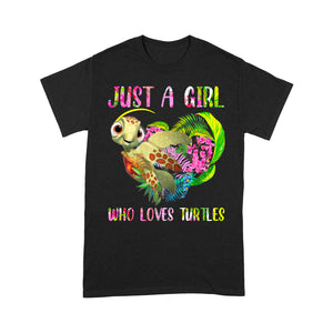 Just a Girl Who Loves Turtle T Shirt