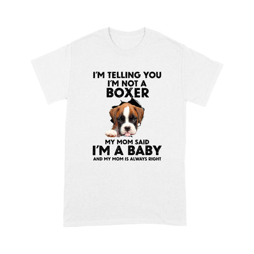 Boxer I'm A Baby T shirt