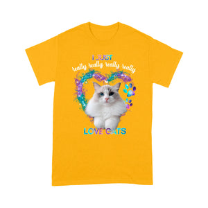 I Just Really Love Ragdoll Cats T Shirt Funny