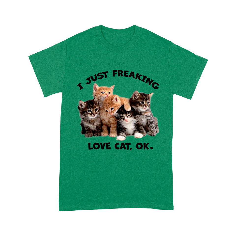 I Just Freaking Love Cat T Shirt Funny