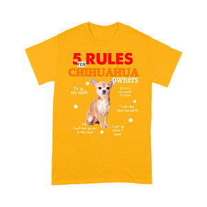 Chihuahua 5 Rules For Dog Owners T shirt