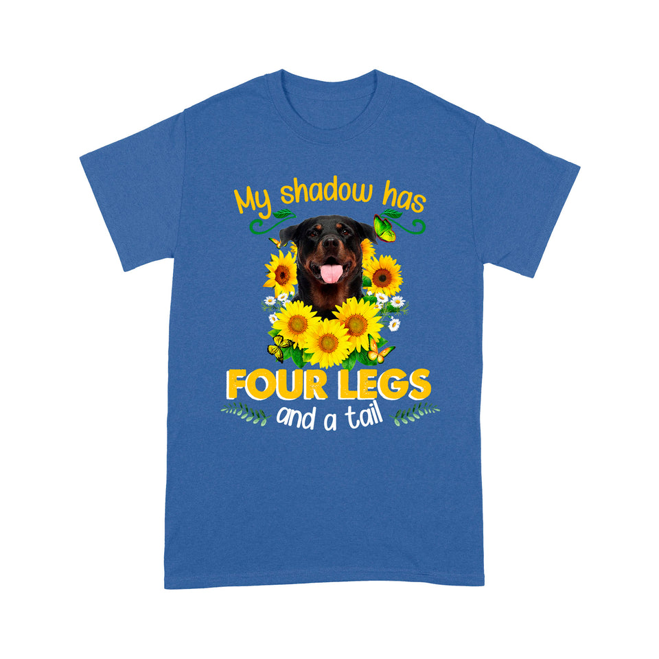 Rottweiler My Shadow Has Four Legs And A Tail T shirt